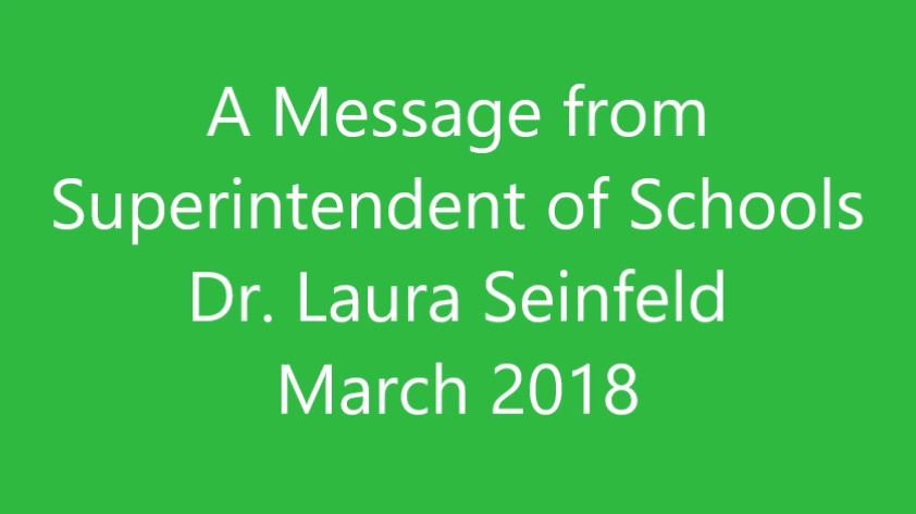A Message from Superintendent of Schools Dr. Laura Seinfeld