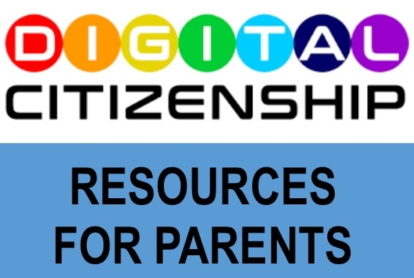 Digital Citizenship Resources for Parents