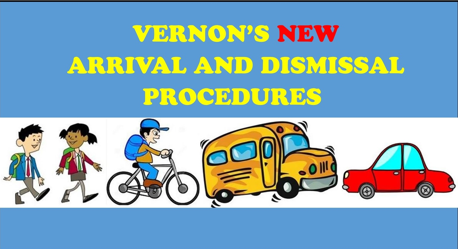 New Arrival & Dismissal Procedures